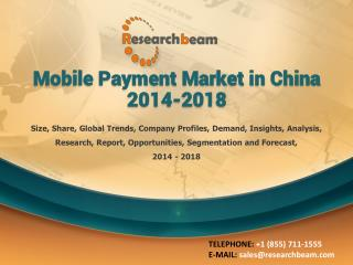 Mobile Payment Market in China 2014-2018