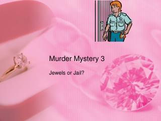Murder Mystery 3