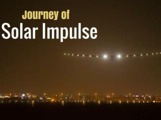 Journey of Solar Impulse
