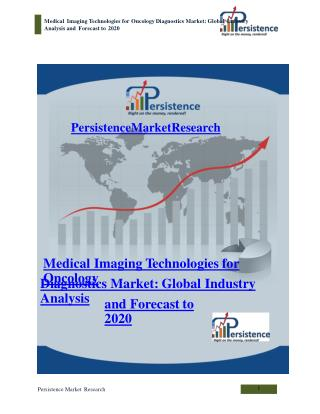 Medical Imaging Technologies for Oncology Diagnostics Market