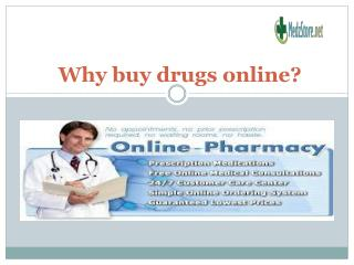 Why buy drugs online?