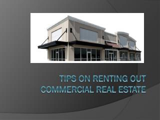 Tips On Renting Out commercial Real Estate