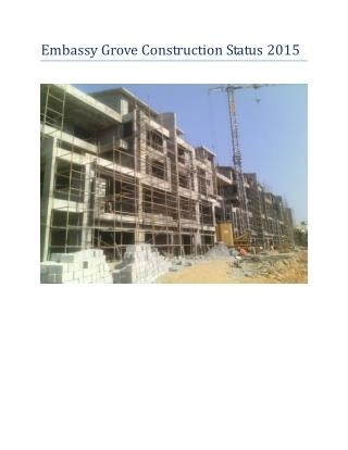 Embassy Grove Construction Status 2015