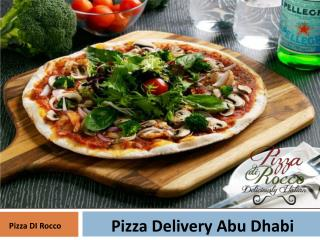 Best Pizza in Abu Dhabi - Pizza Di Rocco