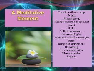 A Meditative Moment