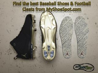Find the best Baseball Shoes & Football Cleats from MyShoeSp