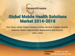 Global Mobile Health Solutions Market 2014-2018