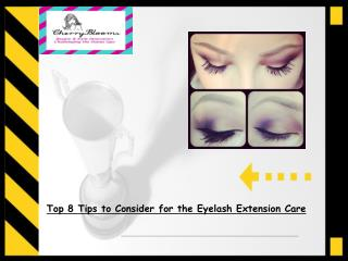 Top 8 Tips to Consider for the Eyelash Extension Care