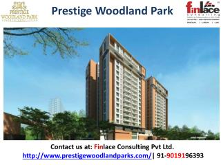 Prestige Woodland Park, Prestige Group New Launch