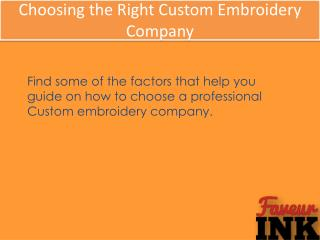 Choosing the Right Custom Embroidery Company - FaveurINK