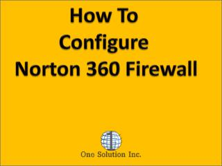How to Configure Norton 360 Firewall