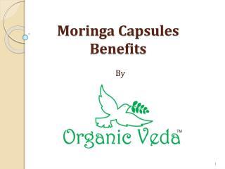 Moringa Capsules Benefits