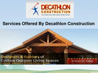 Services Offered By Decathlon Construction