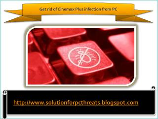 Remove Cinemax Plus-How to safely remove Cinemax Plus from w