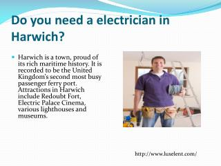 Electrician in Harwich