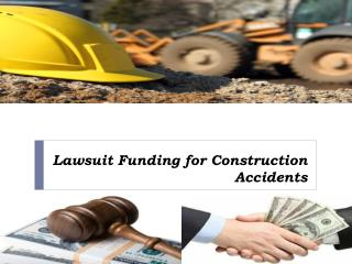 Lawsuit Funding for Construction Accidents