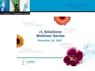Reliability Center, Inc. Presents