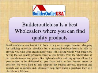 Builderoutletusa Is a best wholesalers where you can find qu
