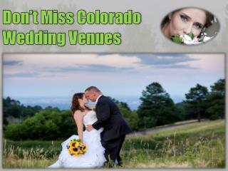 Don't Miss Colorado Wedding Venues
