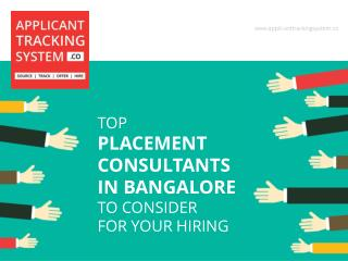 Placement Consultants in Bangalore to consider for Hiring