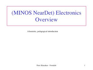 MINOS NearDet Electronics Overview