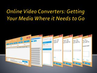 Online Video Converters Getting Your Media Where it Needs to