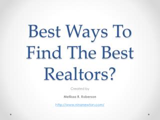 Best Ways To Find The Best Realtors?