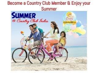Get Membership at Country Club Vacation this Summer