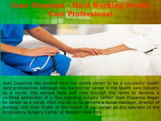 Joan Dispenza - Hard Working Health Care Professional