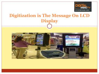 Digitization is The Message On LCD Display