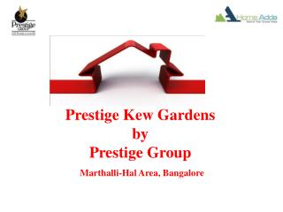 Prestige Kew Gardens Upcoming projects