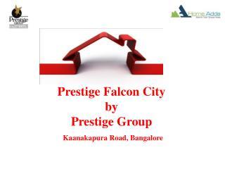Prestige Falcon City Real Estate