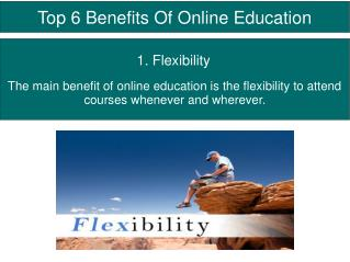 Top 6 Benefits Of Online Education