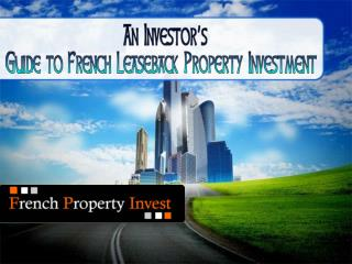 An Investor's Guide to French Leaseback Property Investment