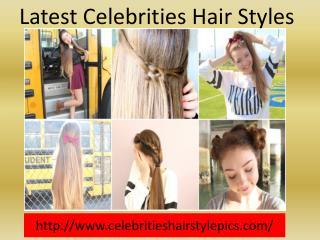 Celebrities Hair Styles pics
