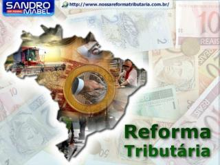 A Reforma Tribut