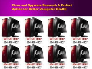Virus and Spyware Removal- A Perfect Option for Better Compu