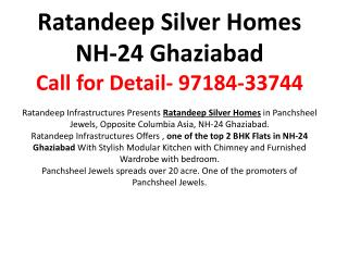 Ratandeep Silver Homes NH-24- Iserve Consultings