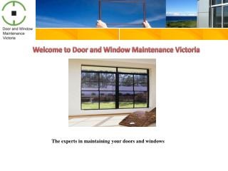 Door and window maintenance victoria