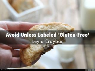 Leyla Eraybar - Avoid Unless Marked Gluten Free