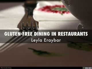 Leyla Eraybar - Gluten Free Dining in Restaurants