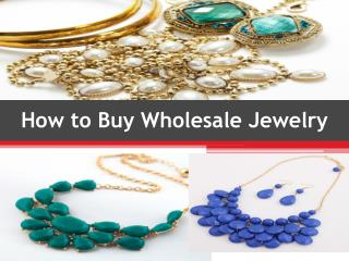 How to Buy Wholesale Jewelry