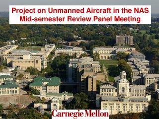 Project on Unmanned Aircraft in the NAS Mid-semester Review Panel Meeting