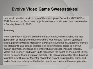 Evolve Video Game Sweepstakes!