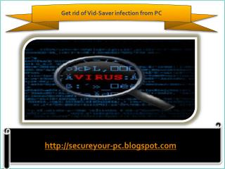 Remove Vid-Saver (Removal Guide), How To Remove Vid-Saver