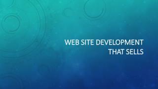 Web Site Development That Sells