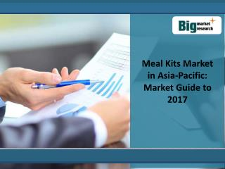 Meal Kits Market in Asia-Pacific: Market Guide to 2017