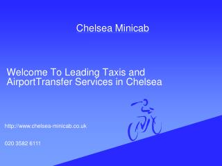 chelsea minicab | chelsea taxi | airport transfer service