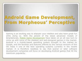 Android Game Development, From Morpheous' Perceptive