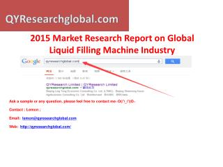 2015 Deep Research Report on Global Liquid Filling Machine I